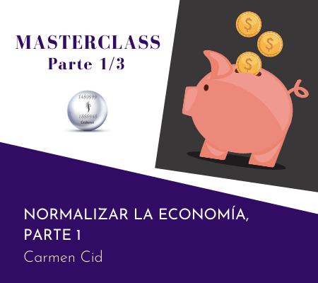 MASTERCLASS – NORMALIZAR LA ECONOMÍA – PARTE 1 – WWW.CURSOSGRABOVOI.COM